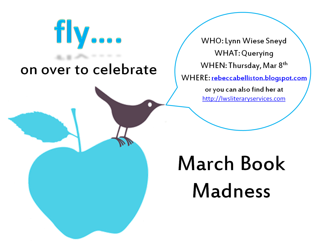 March Book Madness: Tips on Querying with Lynn Wiese Sneyd