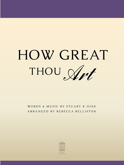 My Arrangement of How Great Thou Art – Blog