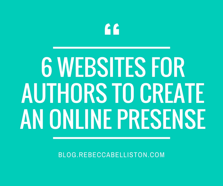 6 Sites For Authors To Make An Online Presence