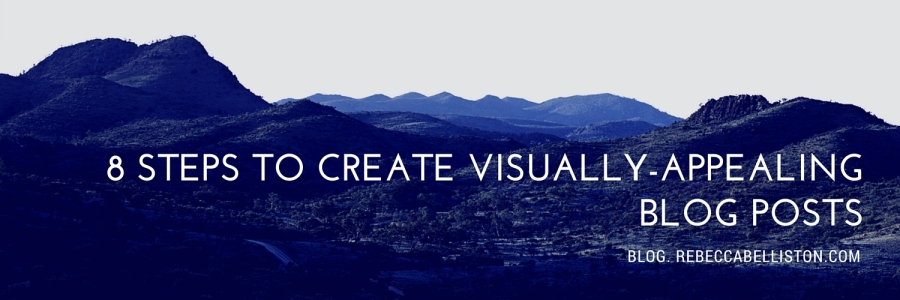 8 steps to create visually appealing blog