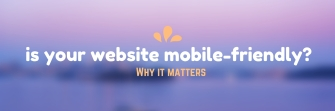is your website mobile-friendly- (1)
