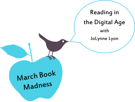 MBM: 7 Tips for Reading in the Digital Age, by JoLynne Lyon