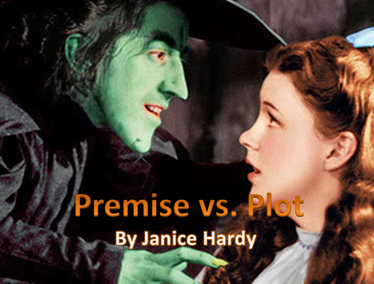 MBM: Premise vs Plot - Which Do You Have? by Janice Hardy
