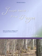 Joseph Smith's First Prayer Piano Solo