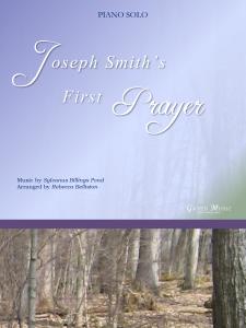 Joseph Smith's First Prayer Piano Solo