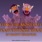 Getting the Most Out of Your Critique Group by Charity Bradford