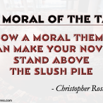 The Moral of the Tale by Chris Rosche