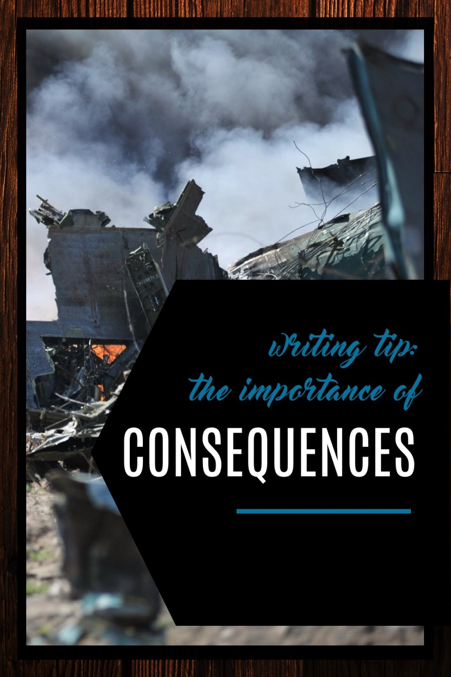 Using Consequences in your writig