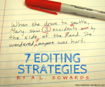 7 Editing Strategies by A.L. Sowards