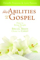 Disabilities and the Gospel