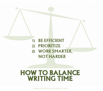 How to Balance Writing Time2