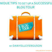 Successful Tips to Set Up Blog Tour by Danyelle Ferguson