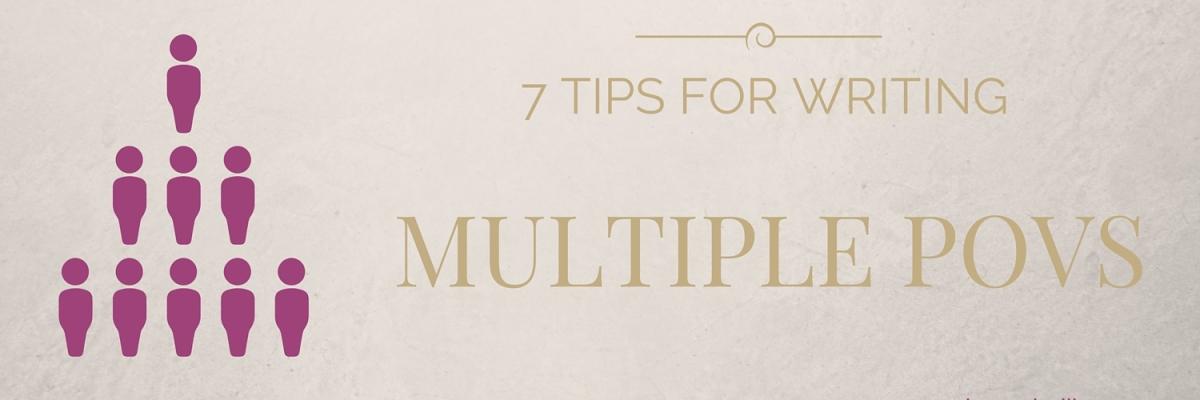7 Tips for Writing Multiple POVs