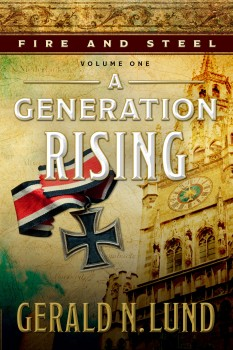 Generation Rising by Gerald N. Lund