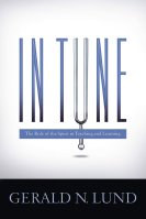 In Tune by Gerald N. Lund