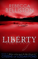 Liberty (Citizens of Logan Pond 2) by Rebecca Lund Belliston