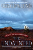 The Undaunted by Gerald N. Lund