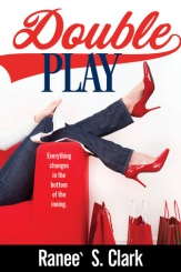 Double Play by Ranee S Clark