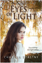 Eyes of Light by Charissa Stastny