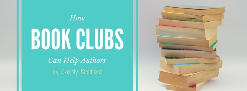 How Book Clubs Can Help Authors by Charity Bradford
