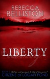 Liberty by Rebecca Belliston