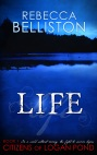 Life by Rebecca Belliston