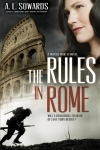 Rules in Rome by A. L. Sowards