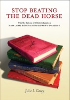 Stop Beating a Dead Horse by Julie L Casey