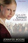Lady Emmas Campaign by Jennifer Moore