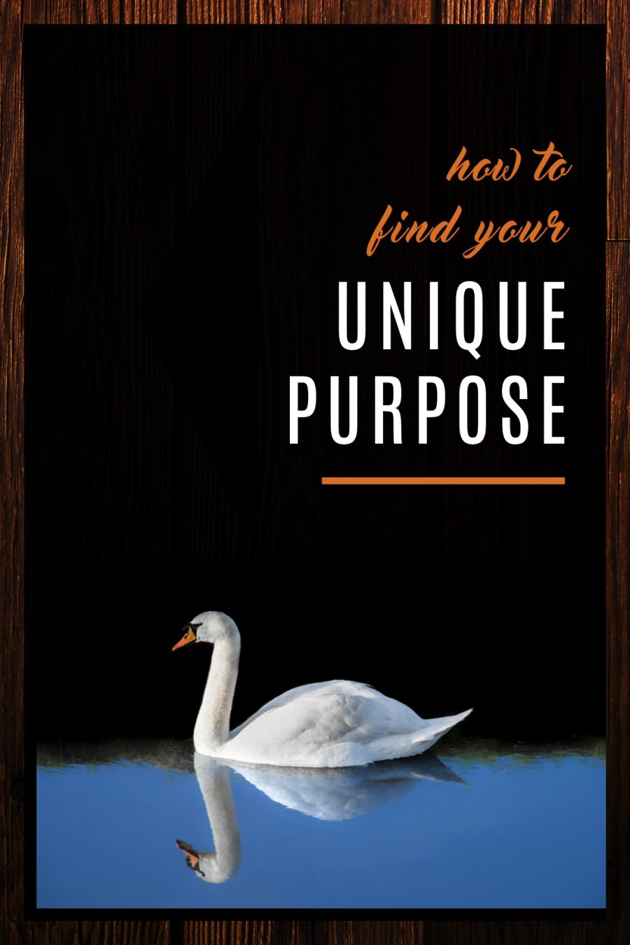 How to Find Your Unique Purpose
