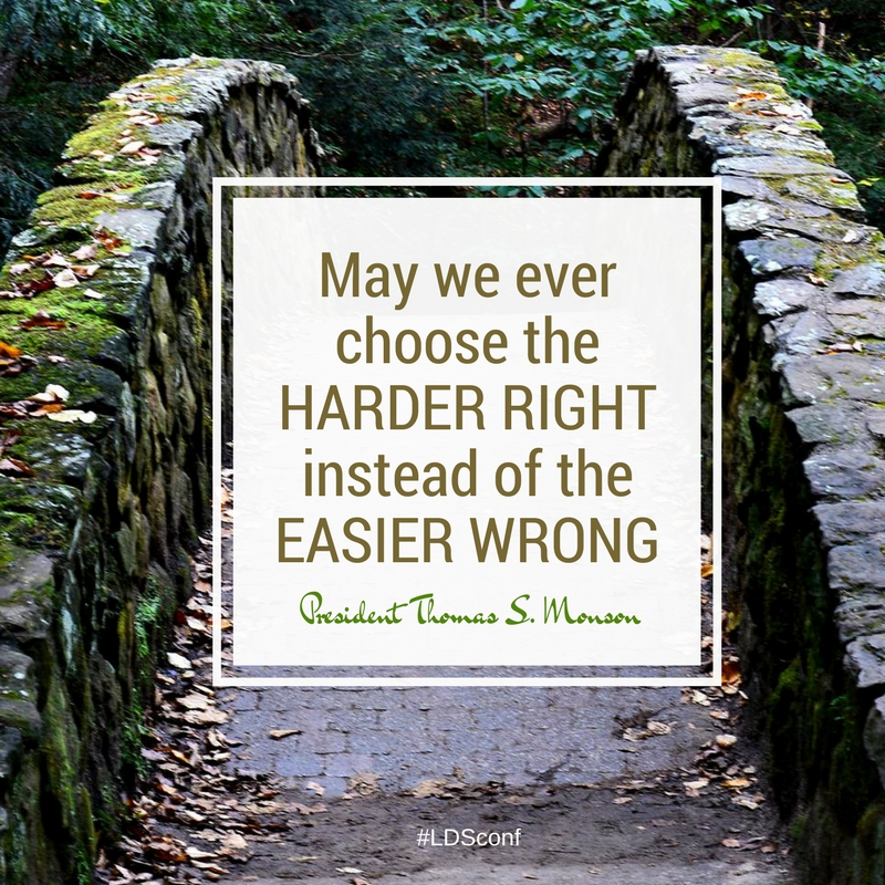 16Apr Monson May we ever choose the Harder Right