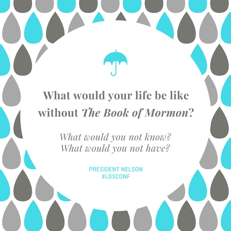 17Oct Nelson Life without Book of Mormon
